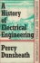 A HISTORY OF ELECTRICAL ENGINEERING